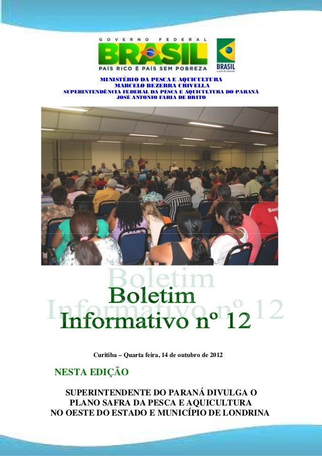 MINISTÉRIO DA PESCA E AQUICULTURA                MARCELO BEZERRA CRIVELLA  SUPERINTENDÊNCIA FEDERAL DA PESCA E AQUICULTURA...