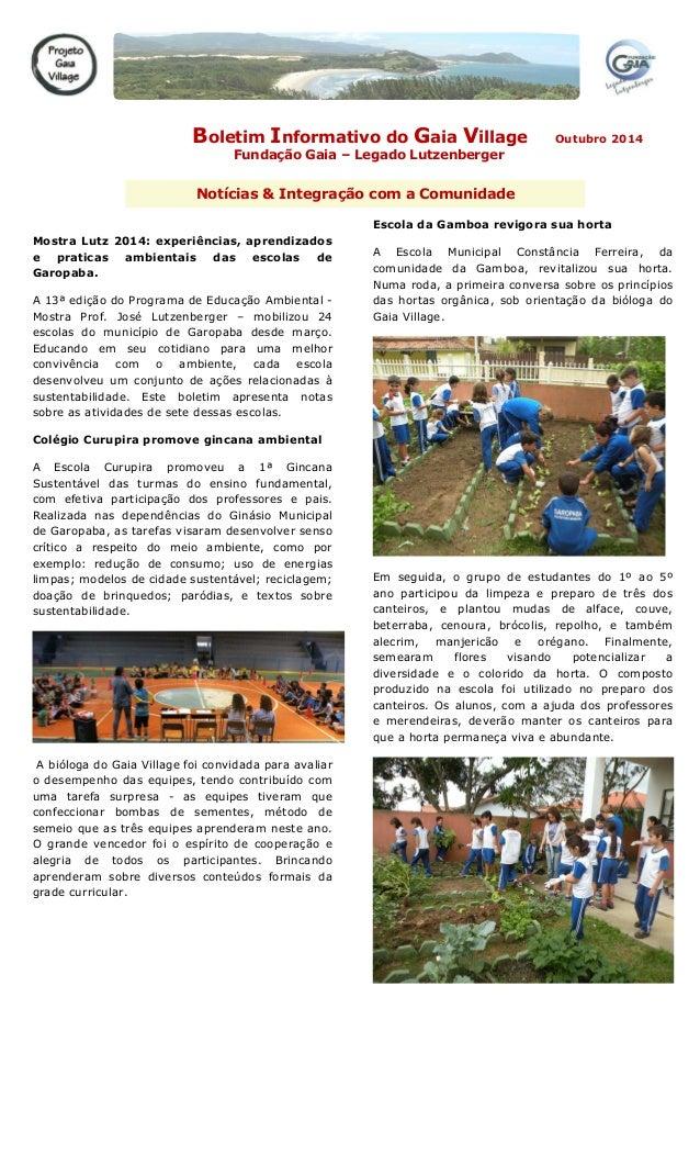 Boletim Informativo do Gaia Village Outubro 2014  Fundação Gaia – Legado Lutzenberger  Notícias & Integração com a Comunid...
