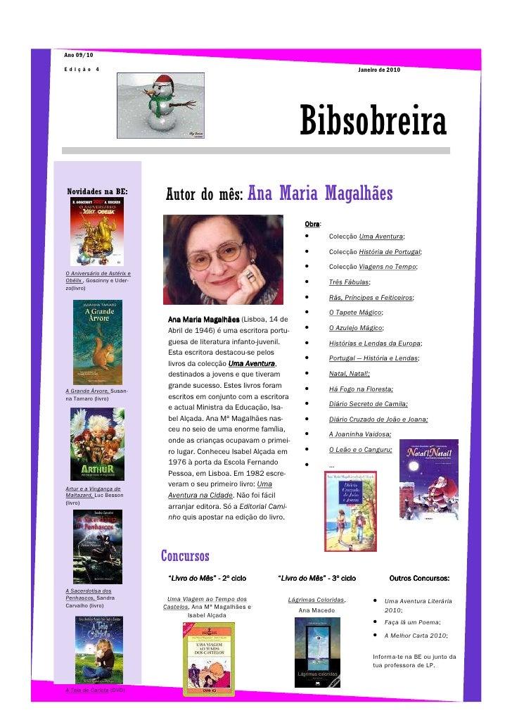 Ano 09/10  Edição 4                                                                                    Janeiro de 2010    ...