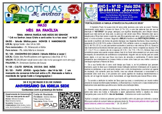 IGREJA PENTECOSTAL ASSEMBLÉIA DE DEUS Rua Rui Barbosa, 403, Cajueiro Seco, Jaboatão dos Guararapes – PE - Fone: 81 3378-39...