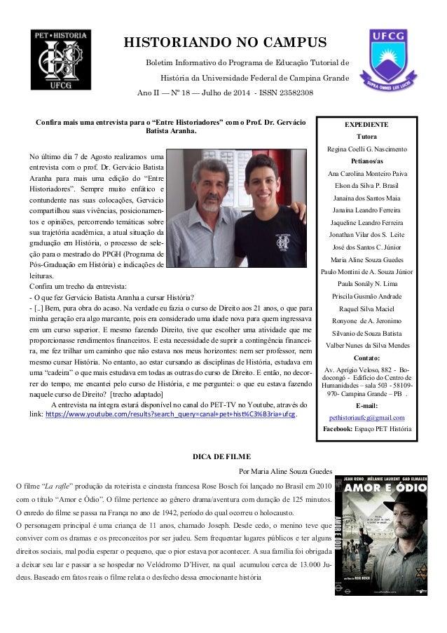 HISTORIANDO NO CAMPUS Boletim Informativo do Programa de Educação Tutorial de História da Universidade Federal de Campina ...