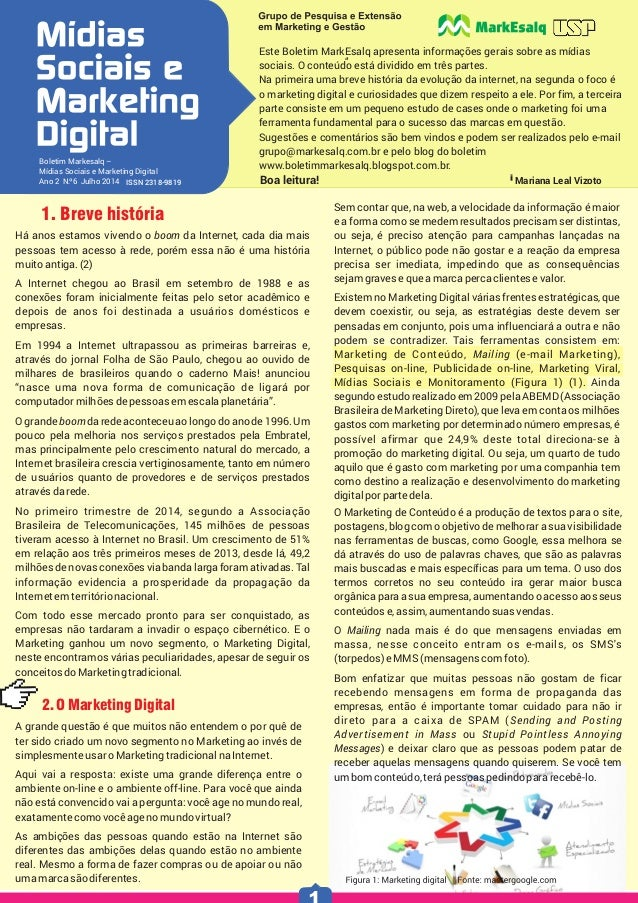 0 ISSN 2318-9819 Boletim Markesalq – Mídias Sociais e Marketing Digital Ano 2 N.º6 Julho 2014 Este Boletim MarkEsalq apres...