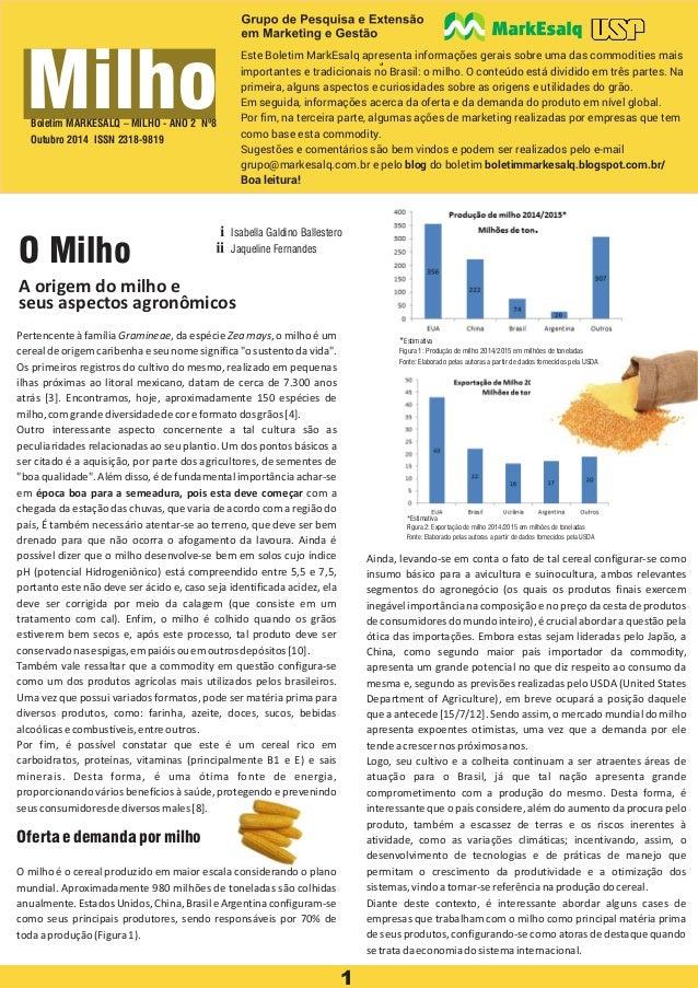 1 0 Milho Este Boletim MarkEsalq apresenta informações gerais sobre uma das commodities mais importantes e tradicionais no...