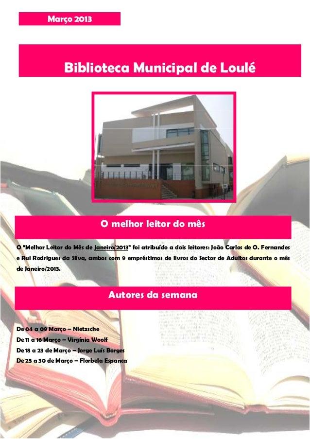 """Março 2013                   Biblioteca Municipal de Loulé                               O melhor leitor do mêsO """"Melhor L..."""