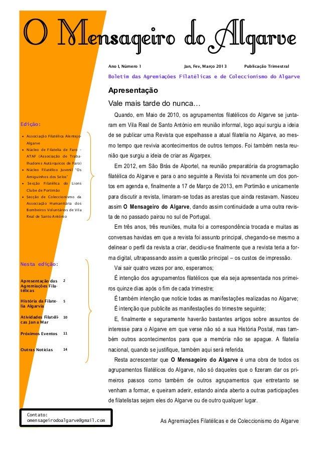 ApresentaçãoVale mais tarde do nunca…Boletim das Agremiações Filatélicas e de Coleccionismo do AlgarveNesta edição:Apresen...