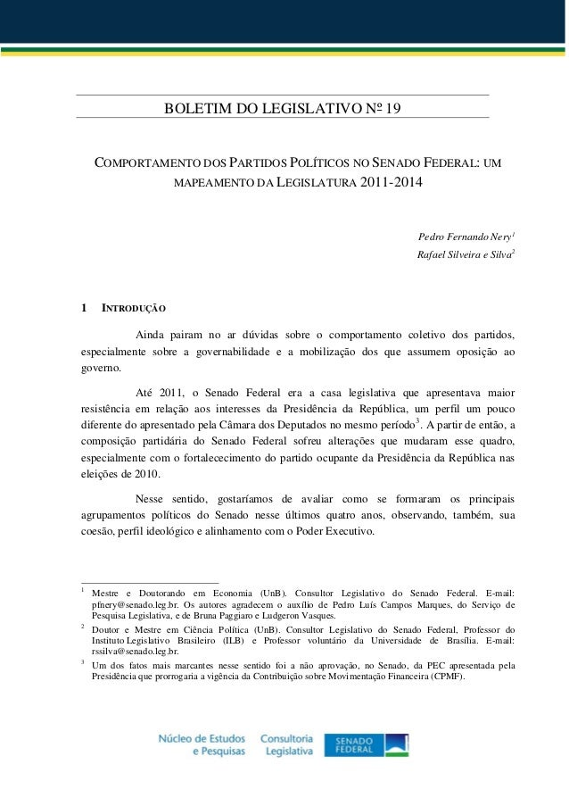 BOLETIM DO LEGISLATIVO Nº 19 COMPORTAMENTO DOS PARTIDOS POLÍTICOS NO SENADO FEDERAL: UM MAPEAMENTO DA LEGISLATURA 2011-201...