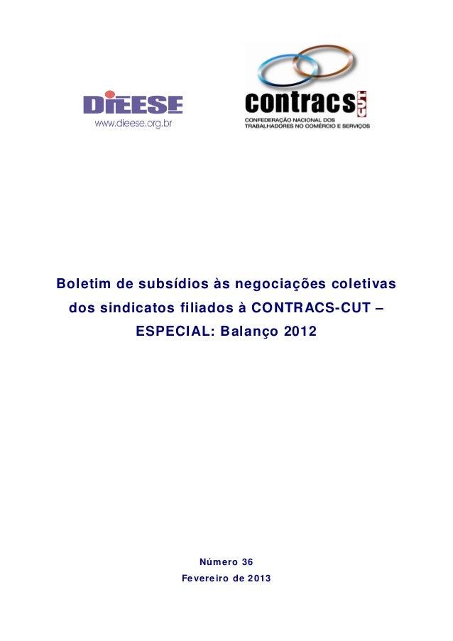 Boletim de subsídios às negociações coletivas dos sindicatos filiados à CONTRACS-CUT –          ESPECIAL: Balanço 2012    ...