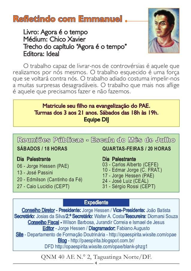 4 Conselho Diretor - Presidente: Jorge Hessen / Vice-Presidente: João Batista Secretário: Josias da Silva/2.º Secretário: ...