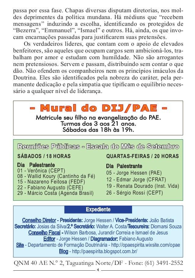 4 - Mural do DIJ/PAE - Matricule seu filho na evangelização do PAE. Turmas dos 3 aos 21 anos. Sábados das 18h às 19h. Cons...