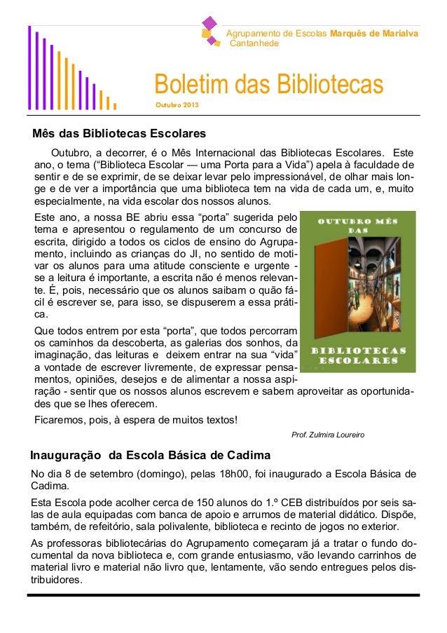 Agrupamento de Escolas Marquês de Marialva Cantanhede  Boletim das Bibliotecas Outubro 2013  Mês das Bibliotecas Escolares...