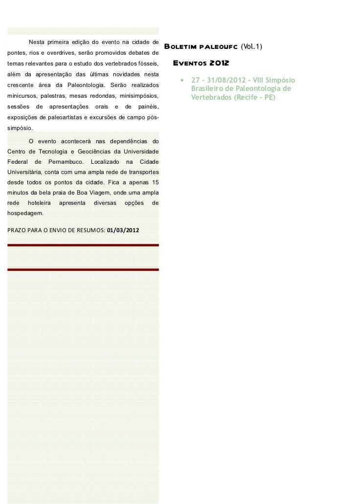 Nesta primeira edição do evento na cidade de                                                               Boletim paleouf...