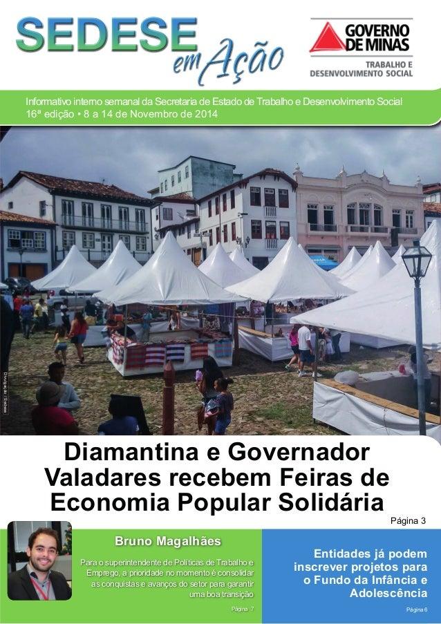 Informativo interno semanal da Secretaria de Estado de Trabalho e Desenvolvimento Social  16ª edição • 8 a 14 de Novembro ...