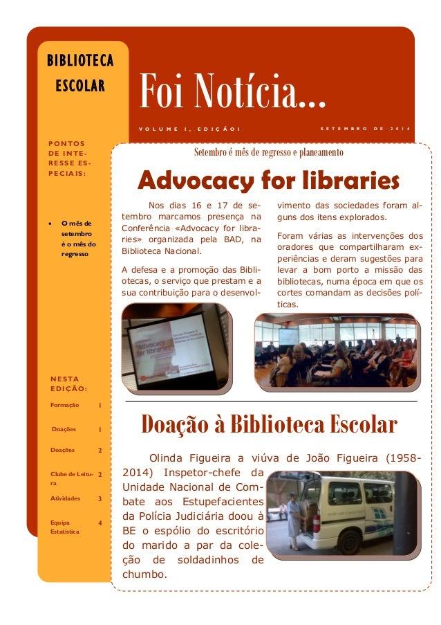 Nos dias 16 e 17 de se- tembro marcamos presença na Conferência «Advocacy for libra- ries» organizada pela BAD, na Bibliot...