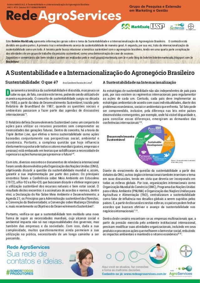 Este Boletim MarkEsalq apresenta informações gerais sobre o tema da Sustentabilidade e a Internacionalização do Agronegóci...