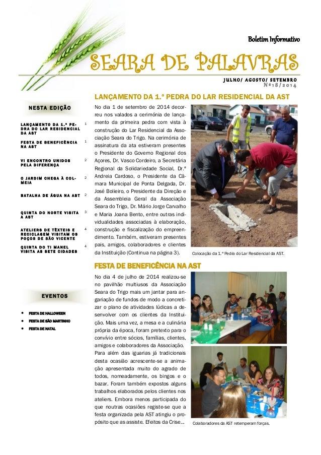 NESTA EDIÇÃO  LANÇAMENTO DA 1.ª PE- DRA DO LAR RESIDENCIAL DA AST  1  FESTA DE BENEFICÊNCIA NA AST  1  VI ENCONTRO UNIDOS ...