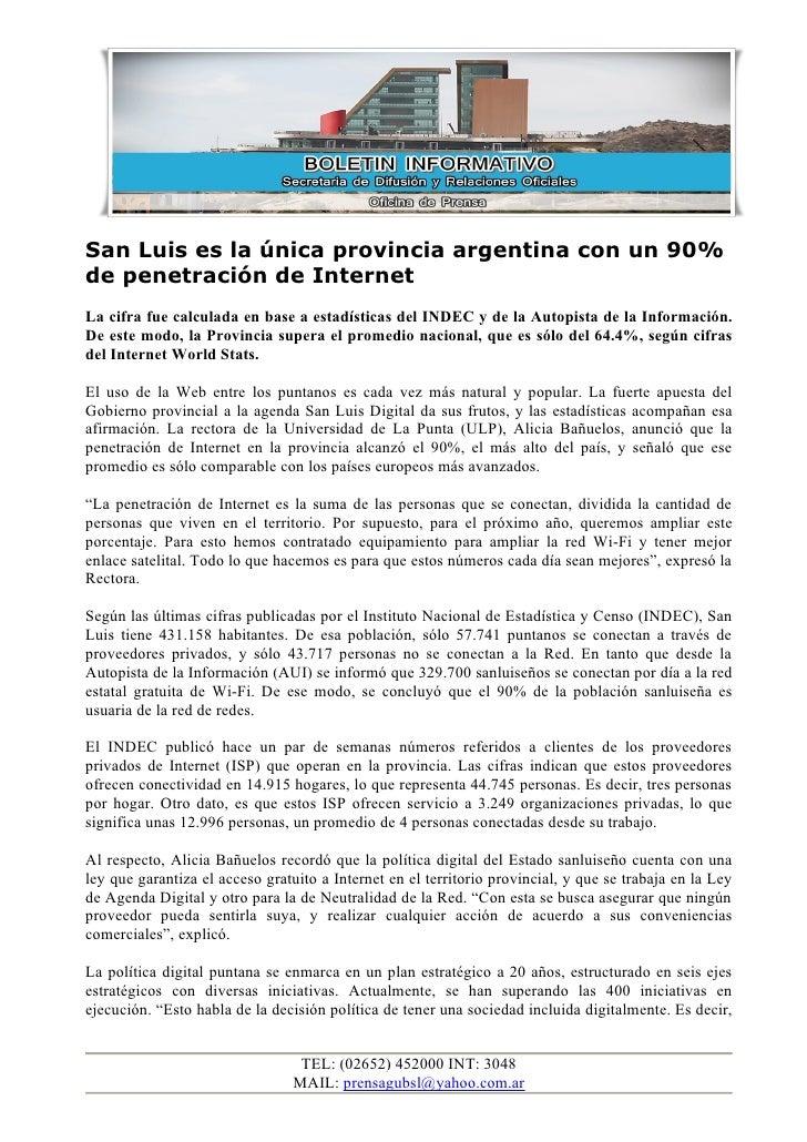San Luis es la única provincia argentina con un 90%de penetración de InternetLa cifra fue calculada en base a estadísticas...