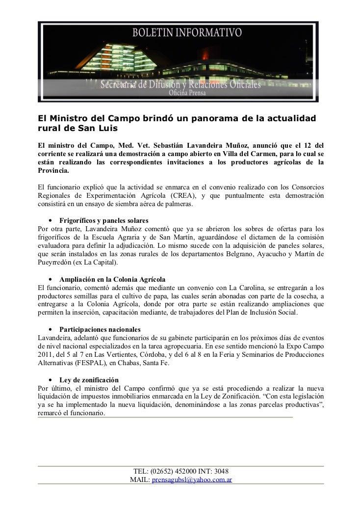 El Ministro del Campo brindó un panorama de la actualidadrural de San LuisEl ministro del Campo, Med. Vet. Sebastián Lavan...