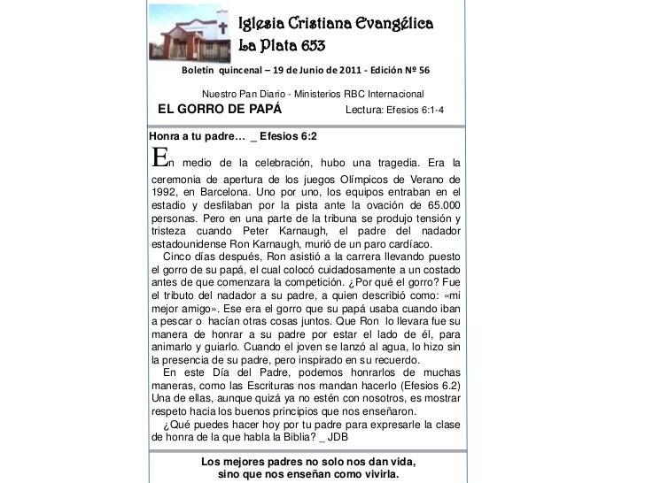Iglesia Cristiana Evangélica<br />La Plata 653<br />Boletín  quincenal – 19 de Junio de 2011 - Edición Nº 56<br />Nuestro ...
