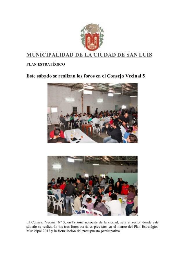 MUNICIPALIDAD DE LA CIUDAD DE SAN LUISPLAN ESTRATÉGICOEste sábado se realizan los foros en el Consejo Vecinal 5El Consejo ...