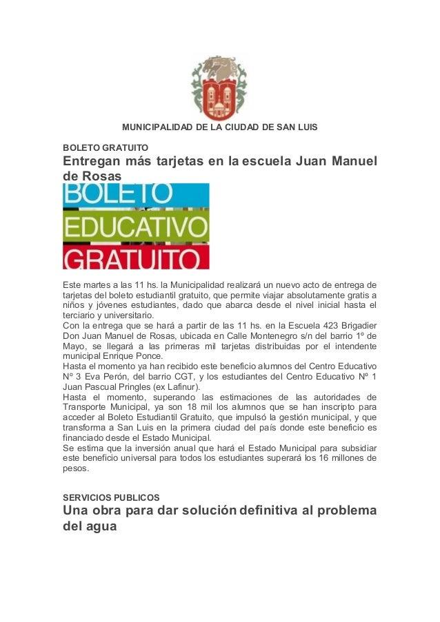 MUNICIPALIDAD DE LA CIUDAD DE SAN LUISBOLETO GRATUITOEntregan más tarjetas en la escuela Juan Manuelde RosasEste martes a ...