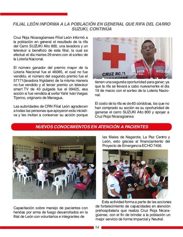 NUEVOS CONOCIMIENTOS EN ATENCIÓN A PACIENTES 14 Cruz Roja Nicaragüenses Filial León informó a la población en general el r...