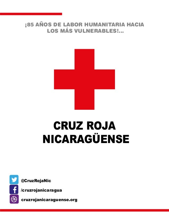 ¡85 AÑOS DE LABOR HUMANITARIA HACIA LOS MÁS VULNERABLES!... CRUZ ROJA NICARAGÜENSE /cruzrojanicaragua @CruzRojaNic cruzroj...