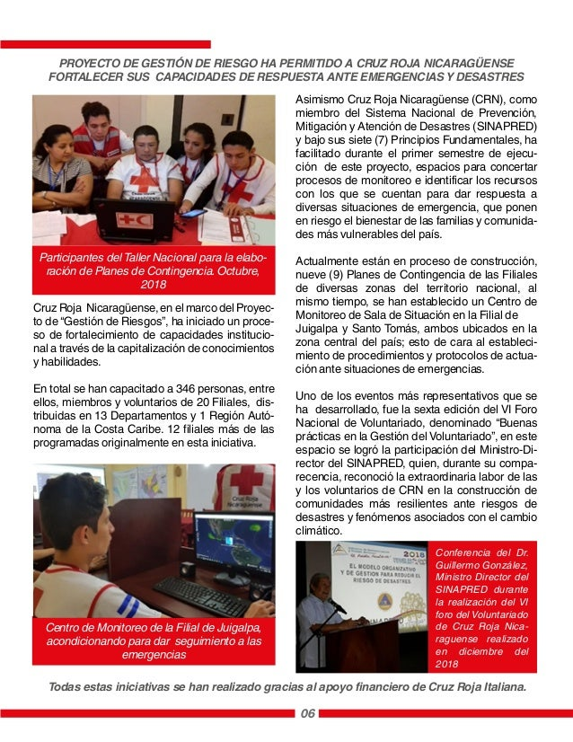06 Asimismo Cruz Roja Nicaragüense (CRN), como miembro del Sistema Nacional de Prevención, Mitigación y Atención de Desast...