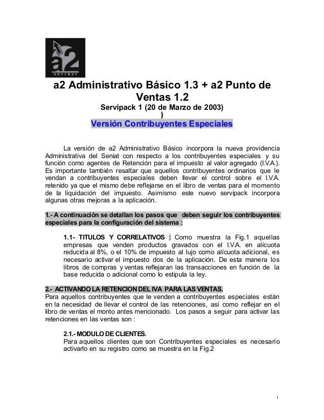 1 a2 Administrativo Básico 1.3 + a2 Punto de Ventas 1.2 Servipack 1 (20 de Marzo de 2003) ) Versión Contribuyentes Especia...