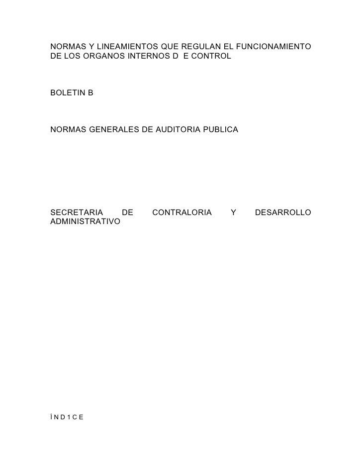 NORMAS Y LINEAMIENTOS QUE REGULAN EL FUNCIONAMIENTO DE LOS ORGANOS INTERNOS D E CONTROL    BOLETIN B    NORMAS GENERALES D...
