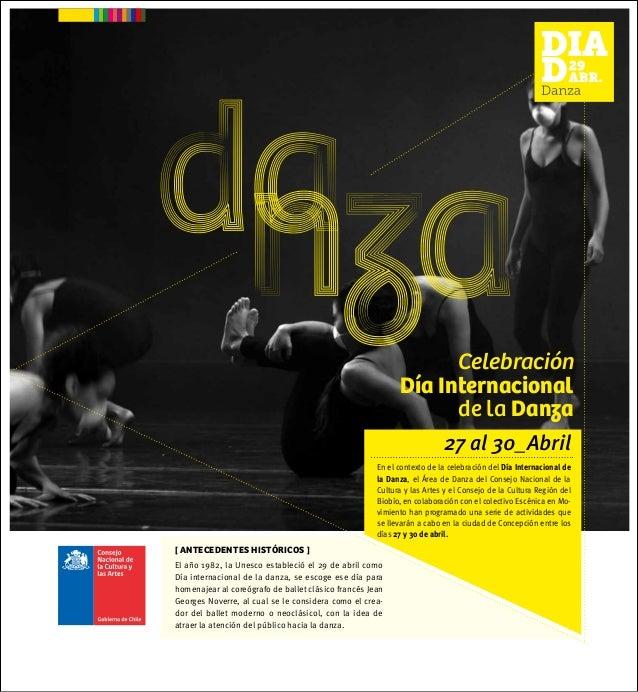27 al 30_AbrilEn el contexto de la celebración del Día Internacional dela Danza, el Área de Danza del Consejo Nacional de ...