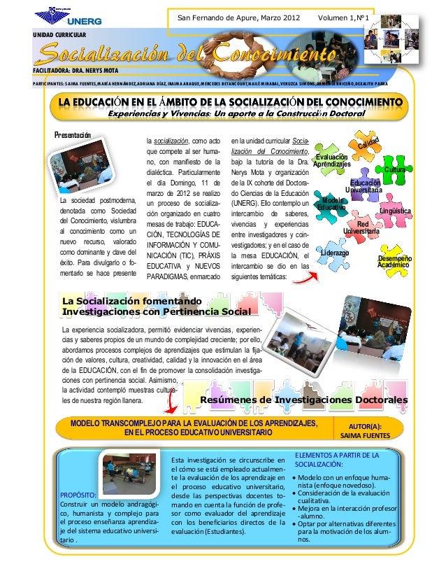San Fernando de Apure, Marzo 2012  Volumen 1,N°1  UNIDAD CURRICULAR  FACILITADORA: DRA. NERYS MOTA PARTICIPANTES: SAIMA FU...