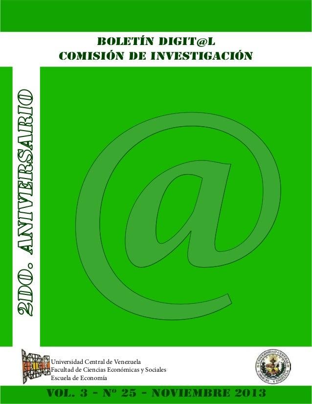 @ BOLETÍN DIGIT@L COMISIÓN DE INVESTIGACIÓN  Universidad Central de Venezuela Facultad de Ciencias Económicas y Sociales E...