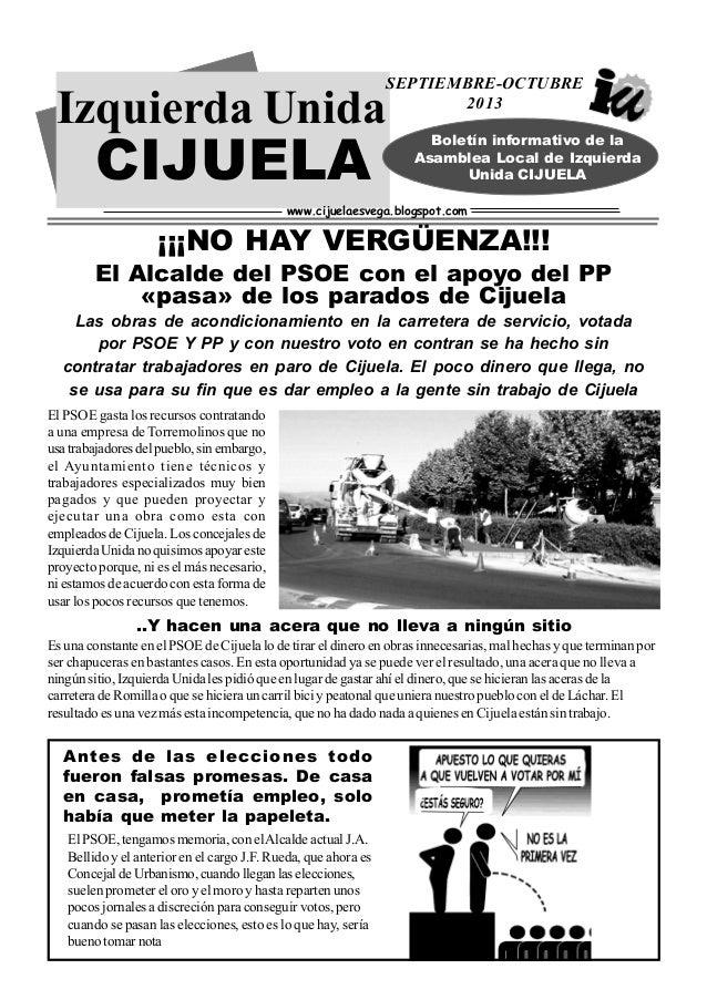 Izquierda Unida CIJUELA SEPTIEMBRE-OCTUBRE 2013 www.cijuelaesvega.blogspot.com Las obras de acondicionamiento en la carret...