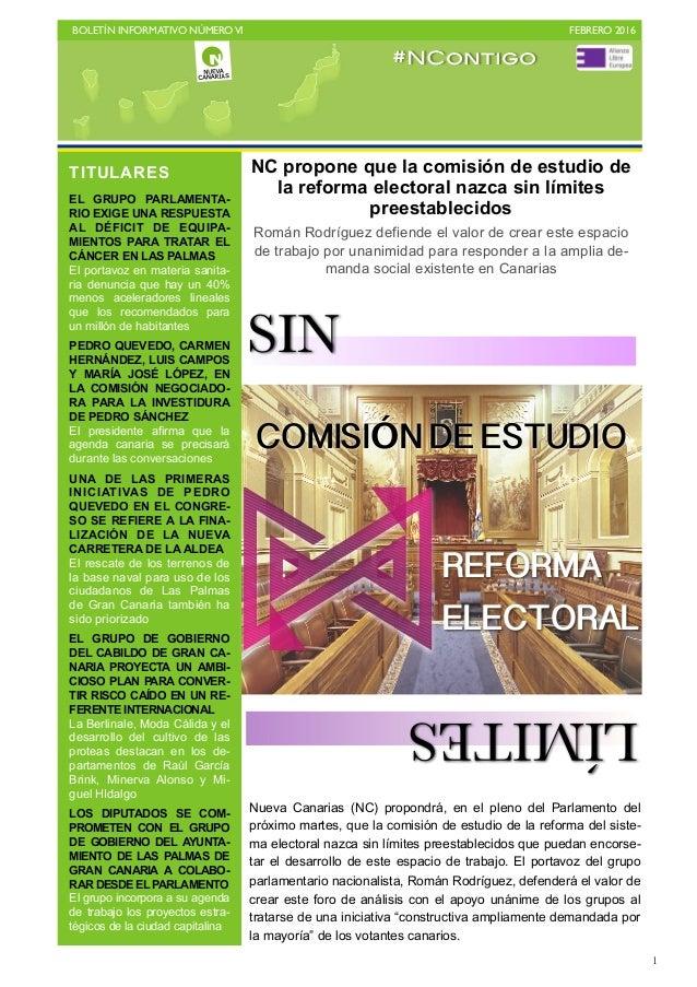 BOLETÍN INFORMATIVO NÚMEROVI   FEBRERO 2016   1 Nueva Canarias (NC) propondrá, en el pleno del Parlamento del próximo ma...