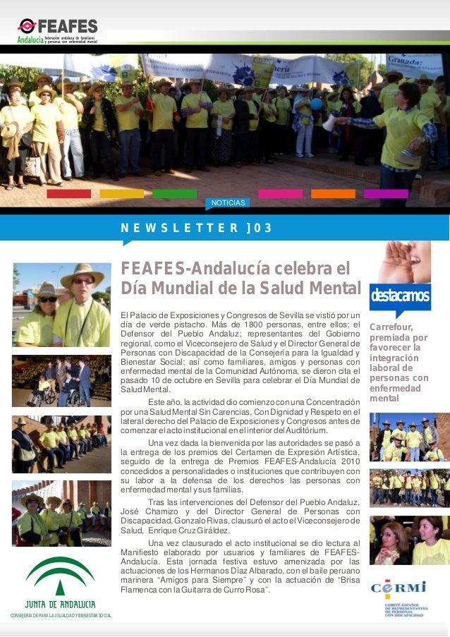 NOTICIASdestacamosFEAFES-Andalucía celebra elDía Mundial de la Salud MentalEl Palacio de Exposiciones y Congresos de Sevil...
