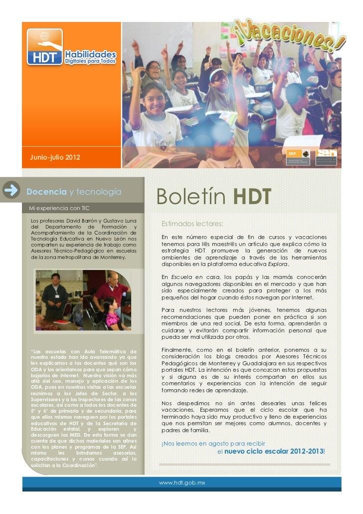 Junio-julio 2012Docencia y tecnologíaMi experiencia con TIC                                                Boletín HDTLos ...