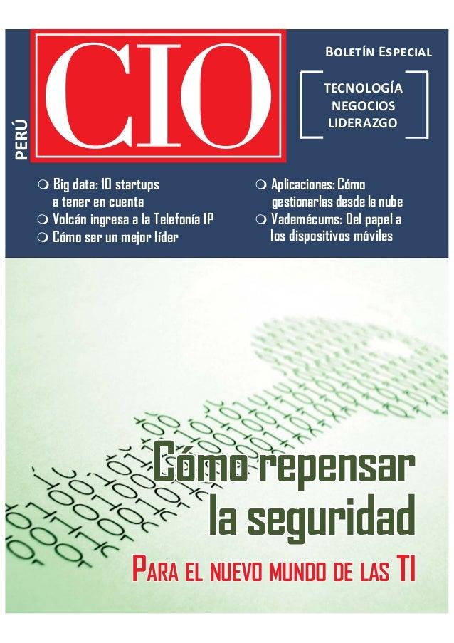 CIO PERÚCIO PERÚ || 11ÍNDICEÍNDICE B E PERÚ TECNOLOGÍA NEGOCIOS LIDERAZGO  Aplicaciones: Cómo gestionarlas desde la nube ...