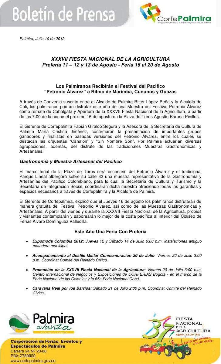 Palmira, Julio 10 de 2012               XXXVII FIESTA NACIONAL DE LA AGRICULTURA            Preferia 11 – 12 y 13 de Agost...