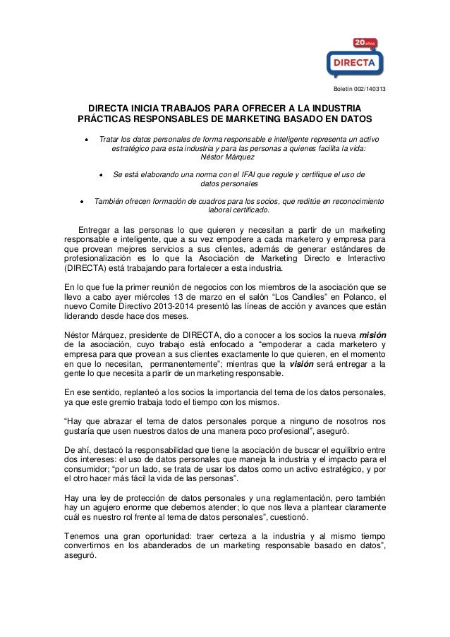 Boletín 002/140313 DIRECTA INICIA TRABAJOS PARA OFRECER A LA INDUSTRIA PRÁCTICAS RESPONSABLES DE MARKETING BASADO EN DATOS...