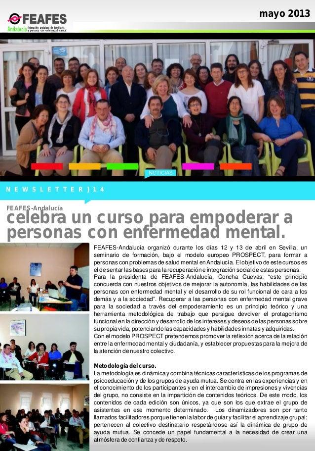 mayo 2013N E W S L E T T E R ] 1 4FEAFES-Andalucía organizó durante los días 12 y 13 de abril en Sevilla, unseminario de f...