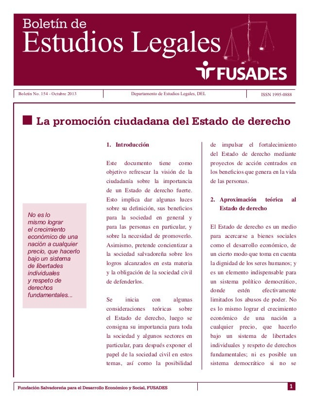 Boletín No. 154 - Octubre 2013  La promoción ciudadana del Estado de derecho 1.  Introducción  No es lo mismo lograr el c...