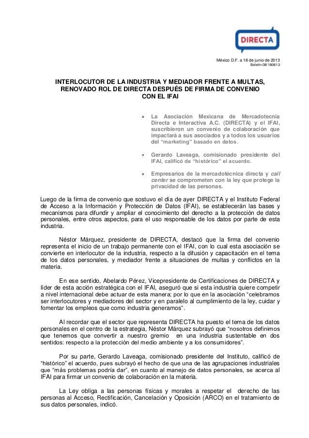 México D.F. a 18 de junio de 2013 Boletín 08/180613 INTERLOCUTOR DE LA INDUSTRIA Y MEDIADOR FRENTE A MULTAS, RENOVADO ROL ...