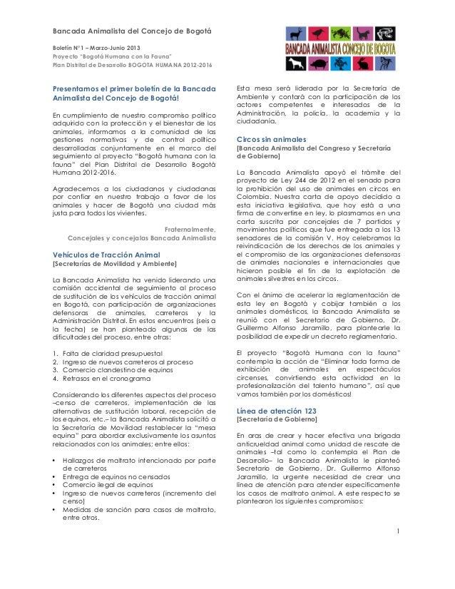 """Bancada Animalista del Concejo de Bogotá Boletín N°1 – Marzo-Junio 2013 Proyecto """"Bogotá Humana con la Fauna"""" Plan Distrit..."""