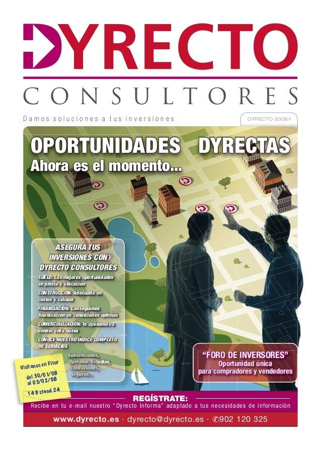 Damos soluciones a tus inversiones                                                  DYRECTO 2008/I      OPORTUNIDADES DYRE...
