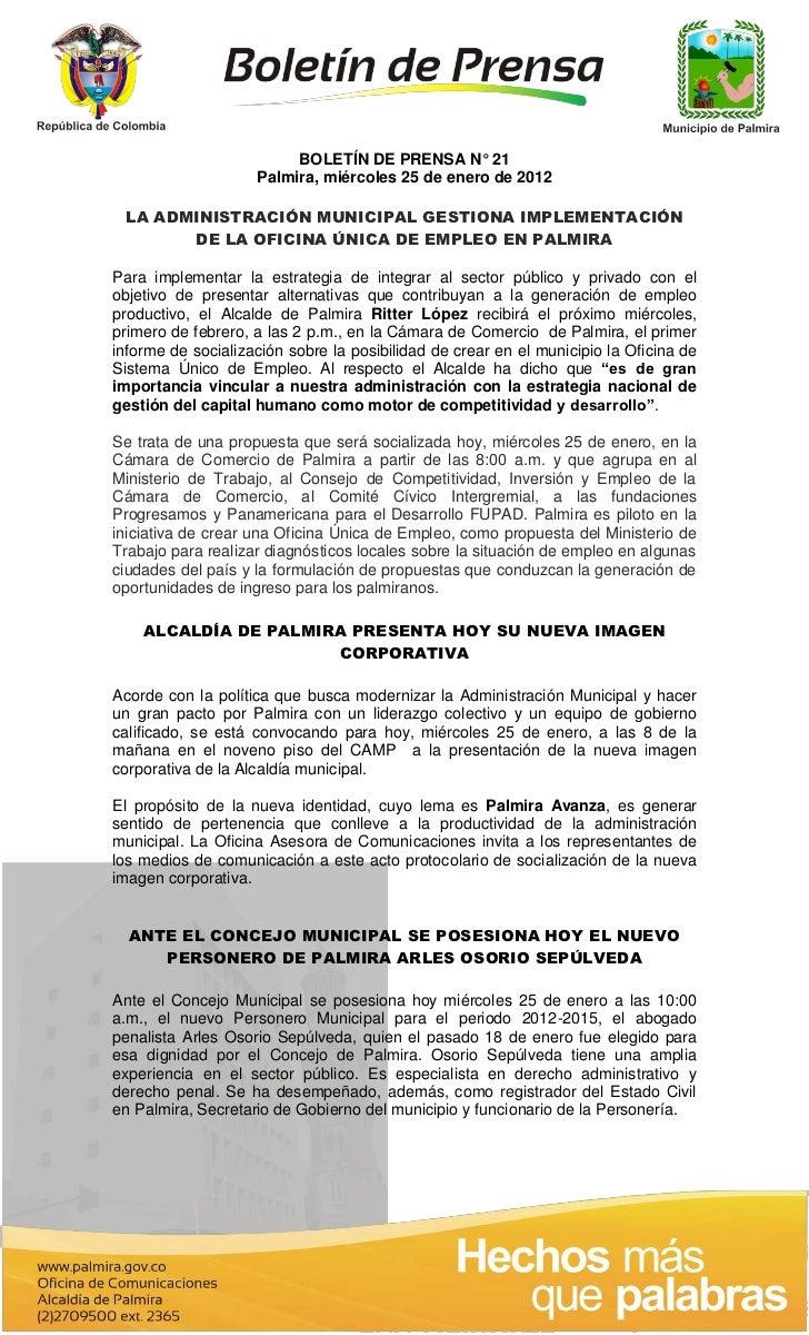 BOLETÍN DE PRENSA N° 21                    Palmira, miércoles 25 de enero de 2012 LA ADMINISTRACIÓN MUNICIPAL GESTIONA IMP...