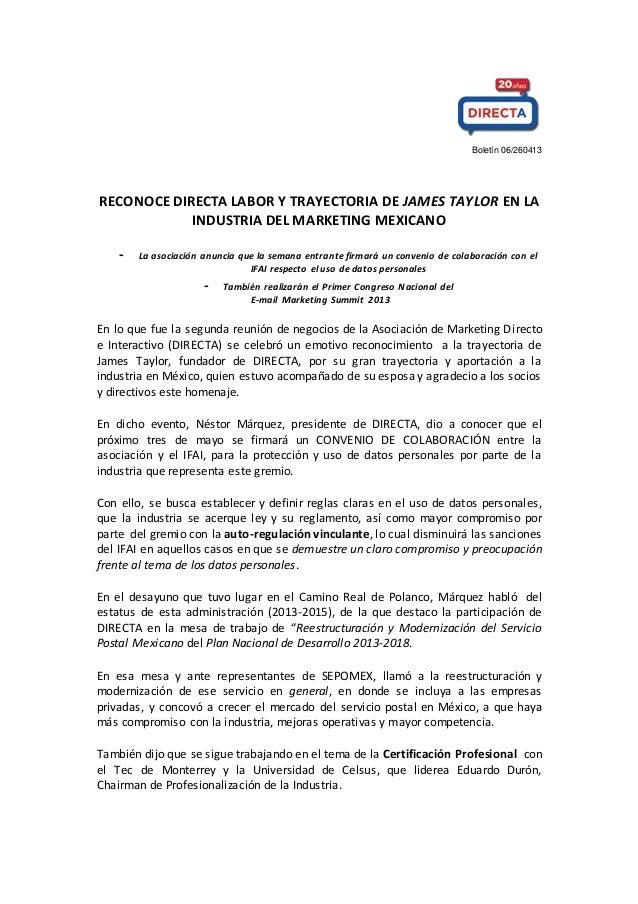 Boletín 06/260413 RECONOCE DIRECTA LABOR Y TRAYECTORIA DE JAMES TAYLOR EN LA INDUSTRIA DEL MARKETING MEXICANO - La asociac...