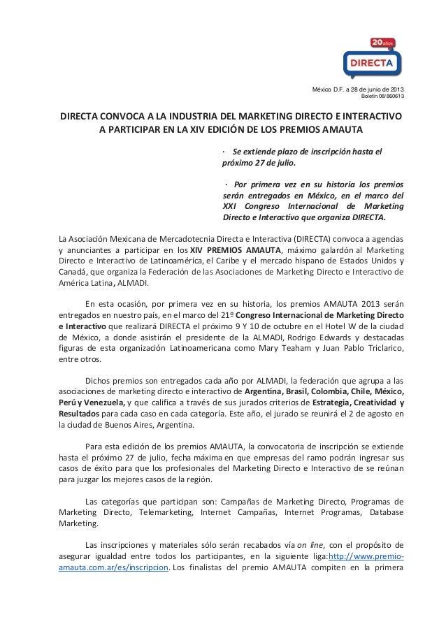 México D.F. a 28 de junio de 2013 Boletín 08/860613 DIRECTA CONVOCA A LA INDUSTRIA DEL MARKETING DIRECTO E INTERACTIVO A P...