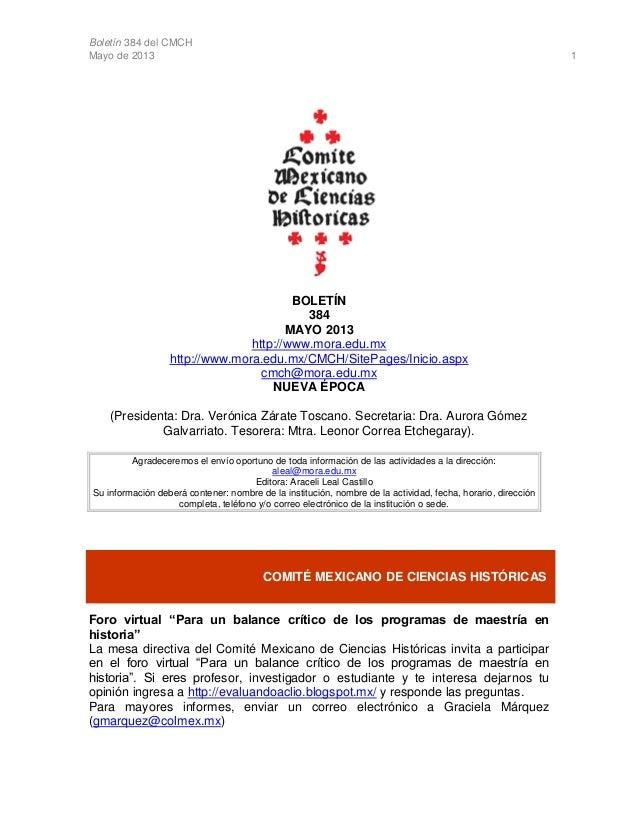 Boletín 384 del CMCHMayo de 2013 1BOLETÍN384MAYO 2013http://www.mora.edu.mxhttp://www.mora.edu.mx/CMCH/SitePages/Inicio.as...