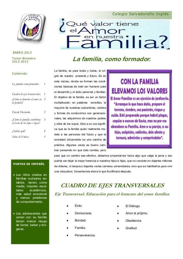 Colegio Salvadoreño Inglés ENERO 2013Tercer Bimestre2012-2013                                                    La famili...