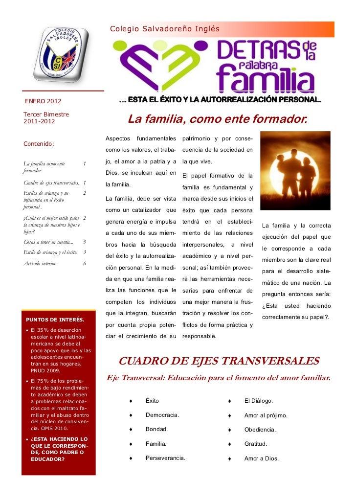 Colegio Salvadoreño InglésENERO 2012                             … ESTA EL ÉXITO Y LA AUTORREALIZACIÓN PERSONAL.Tercer Bim...